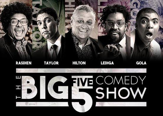 Five of South Africa's funniest together on one stage - Joey Rasdien, Stuart Taylor, Barry Hilton, Kagiso Lediga and Loyiso Gola